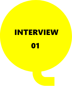 INTERVIEW 01